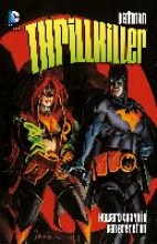Chaykin, Howard Batman: Thrillkiller