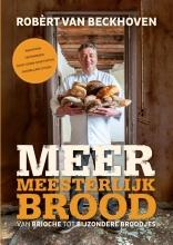 Ria Bitter Robèrt van Beckhoven, Meer meesterlijk brood
