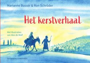 Ron Schröder Marianne Busser, Het kerstverhaal