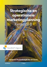 Gerbrand  Rustenburg, Ton de Gouw, Allert de Geus Strategische en operationele marketingplanning-Kernstof B