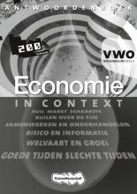 Bielderman, Ton / Rupert, Wens / Spierenburg, T Economie in Context  / 3 / deel Antwoordenboek