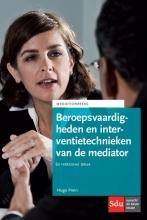 Hugo  Prein Beroepsvaardigheden en interventietechnieken van de mediator