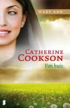 Catherine  Cookson Mary Ann, van Huis