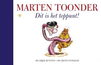 Marten  Toonder Alle verhalen van Olivier B. Bommel en Tom Poes 50 : Dit is het toppunt!