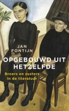 Jan  Fontijn Opgebouwd uit hetzelfde