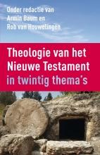 Rob van Houwelingen Armin Baum, Theologie van het Nieuwe Testament