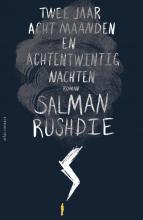 Salman  Rushdie Twee jaar, acht maanden en achtentwintig nachten