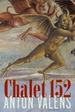 Anton Valens , Chalet 152