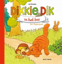 Jet Boeke Dikkie Dik in het bos