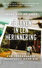 Jacky van de Goor , Je leven in één herinnering