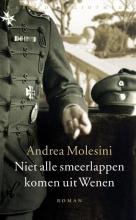Molesini, Andrea Niet alle smeerlappen komen uit Wenen