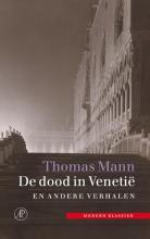Thomas  Mann De dood in Venetie en andere verhalen