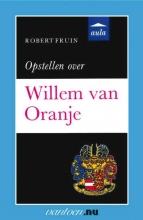 R. Fruin , Opstellen over Willem van Oranje