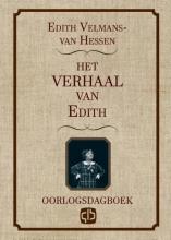 Edith  Velmans-van Hessen Het verhaal van Edith