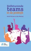 Ben Wenting Astrid Vermeer, Zelfsturende teams in de praktijk