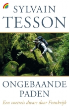 Sylvain Tesson , Ongebaande paden
