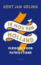 Gert Jan Geling , Ik hou van Holland