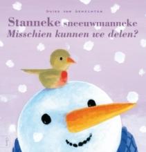Guido Van Genechten Stanneke sneeuwmanneke. Misschien kunnen we delen
