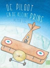Peter  Sis De piloot en de kleine prins