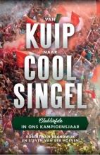 Robert van Brandwijk, Steven van der Hoeven Van Kuip naar Coolsingel