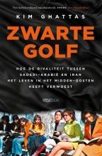 Kim Ghattas , Zwarte golf