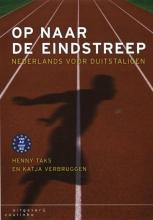 Henny  Taks, Katja  Verbruggen Op naar de eindstreep