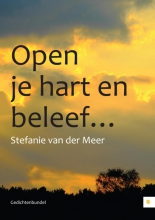 Stefanie van der Meer Open je hart en beleef...