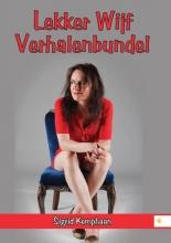 Sigrid  Kemphaan Lekker Wijf Verhalenbundel
