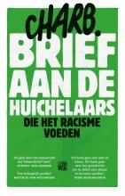 Charb Brief aan de huichelaars die het racisme voeden