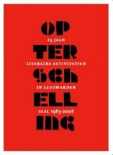 Benali, Abdelkader / Jongstra, Atte / Soepboer, Op Terschelling