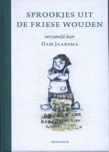 Dam Jaarsma , Sprookjes uit de Friese Wouden