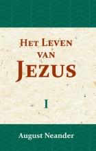 August Neander , Het Leven van Jezus I