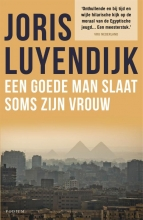Joris  Luyendijk Een goede man slaat soms zijn vrouw