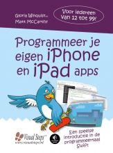Matt McCarthy Gloria Winquist, Programmeer je eigen iPhone en iPad apps