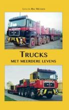 Lex  Meeder, Rik  Meeder Trucks met meerdere levens
