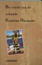 Sembene Ousmane, H.  Renes Afrikaanse bibliotheek De vrucht van de schande