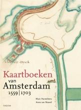 Anne van Noord Marc Hameleers, Kaartboeken van Amsterdam 1559-1703