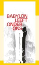J.I. van Baaren , Babylon leeft onder ons