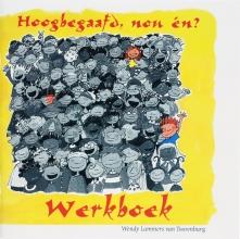 W. Lammers van Toorenburg , Hoogbegaafd, nou en?
