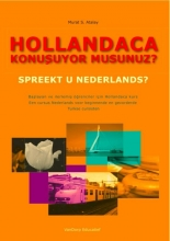 M. Atalay , Hollandaca konubuyor musunuz? Spreekt u Nederlands?