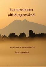 Miel  Vanstreels Een toerist met altijd tegenwind