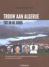 Armand  Duval Trouw aan Algerije tot in de dood