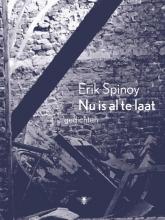 Erik  Spinoy Nu is al te laat