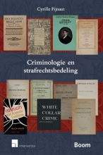 Cyrille Fijnaut , Criminologie en strafrechtsbedeling