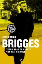 Cees Koring , Brigges