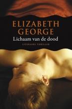 Elizabeth  George Inspecteur Lynley-mysterie 16 : Lichaam van de dood