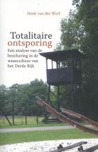Henk van der Werf Totalitaire ontsporing