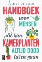Jelmer de Boer , Handboek voor mensen die hun kamerplanten altijd dood laten gaan