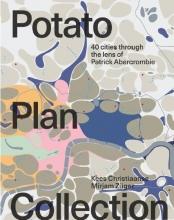 Kees  Christiaanse, Züger  Mirjam Potato Plan Collection