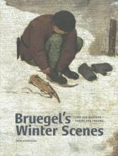 Sabine van Sprang , Bruegel`s Winter Scenes